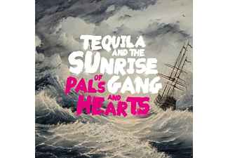Tequila And The Sunrise Gang - Of Pals And Hearts - (LP + Download)