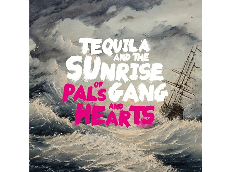 Tequila And The Sunrise Gang - Of Pals And Hearts [LP + Download]