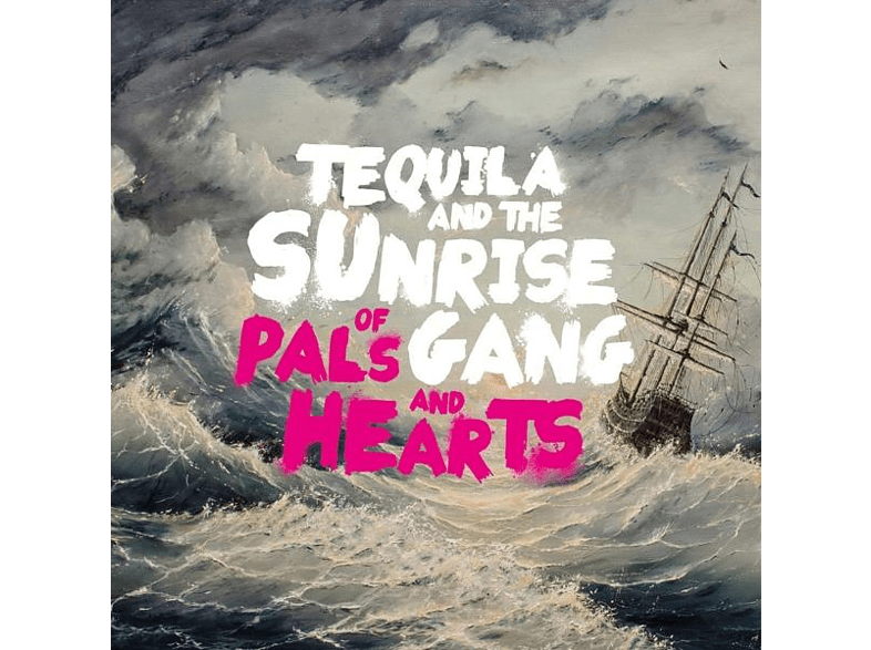 Tequila & The Sunrise Gang - Of Pals And Hearts [CD]