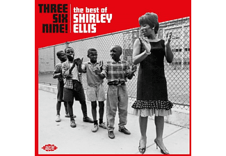 Shirley Ellis - Three Six Nine! The Best Of Shirley Ellis - (CD)