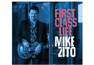Mike Zito - First Class Life - (CD)
