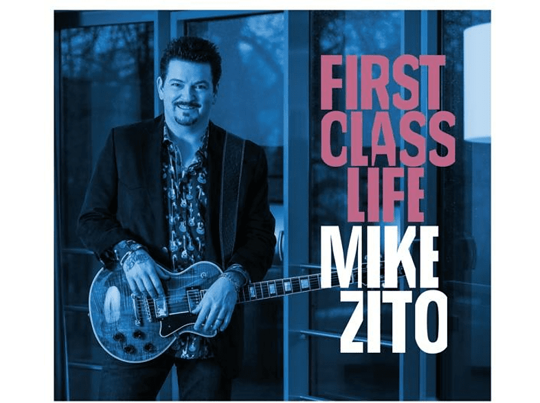 Mike Zito - First Class Life [CD]