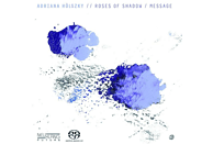 Adriana Hoelszky - Roses Of Shadow/Message [SACD Hybrid]