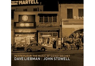 Liebman, Dace | Stowell, John - F The Music Of Sidney Bechet - (CD)