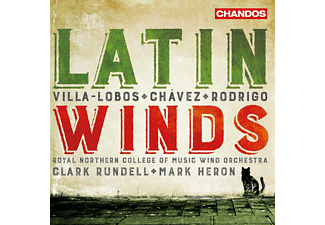 Clark Rundell, Mark Heron, RNCM Wind Band - Latin Winds-Werke für Blasorchester - (CD)