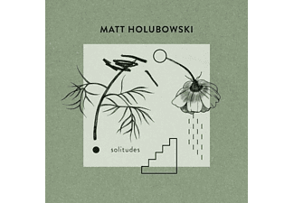 Matt Holubowski - Solitudes - (CD)