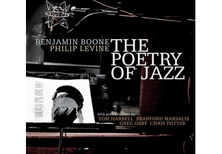 Benjamin Boone | Philip Levine - The Poetry Of Jazz - (CD)