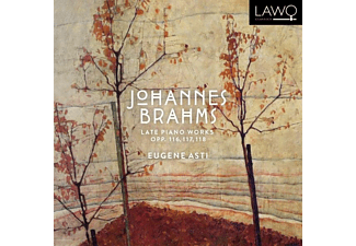 Eugene Asti - Late Piano Works Of Johannes Brahms - (CD)