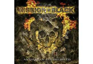 Mission In Black - Anthems Of A Dying Breed - (CD)
