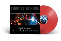 Magnet School - Tonight We Drink...Tomorrow We Battle The Evil At [Vinyl]