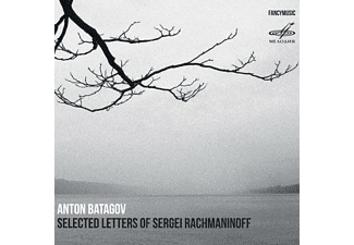 Anton Batagov - Selected Letters of Sergei Rachmaninoff - (CD)