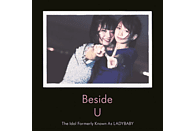 The Idol Formerly Known As Lady Baby - Beside U [CD]