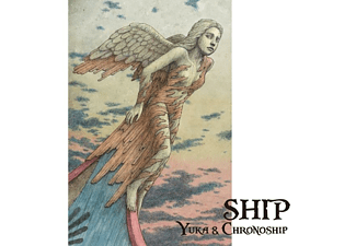 Yuka & Chronoship - Ship - (CD)