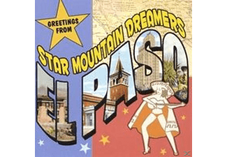 Star Mountain Dreamers - Greetings From El Paso - (CD)