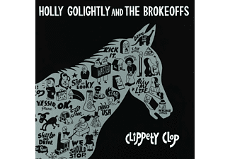 Holly & The Br Golightly - Clippety Clop - (Vinyl)
