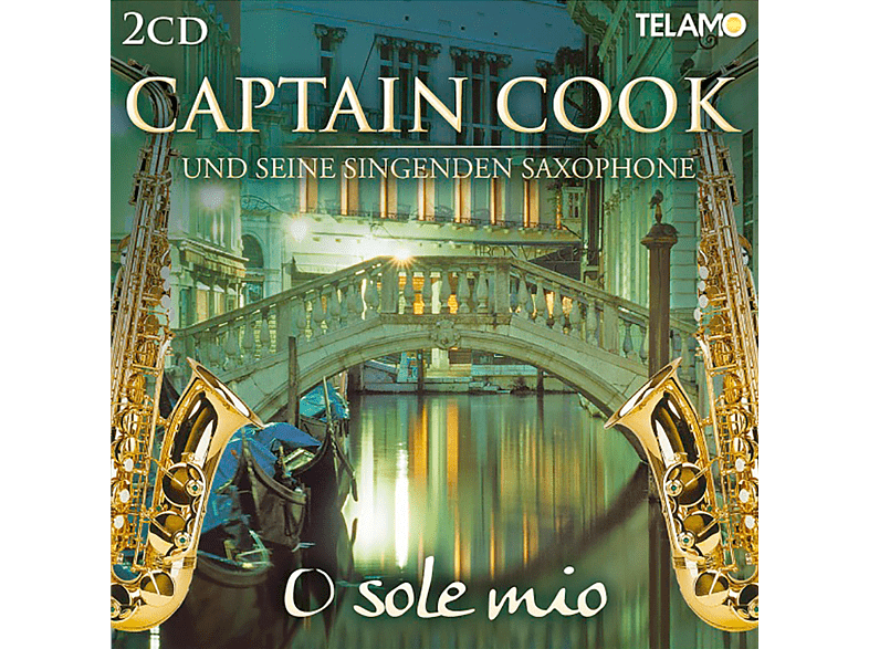 Captain Cook u. s. s. Saxophone - O Sole Mio (CD 2 of 2) [CD]