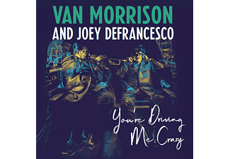 Van Morrison, Joey DeFrancesco - You're Driving Me Crazy - (CD)
