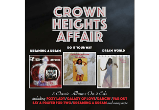 Crown Heights Affair - Dreaming A Dream/Do It Your Way/Dream World (CD)