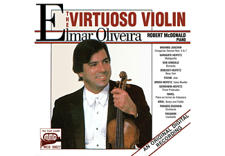 Elmar Oliveira, Robert Mcdonald - Elmar Oliveira: The Virtuoso Violin - (CD)