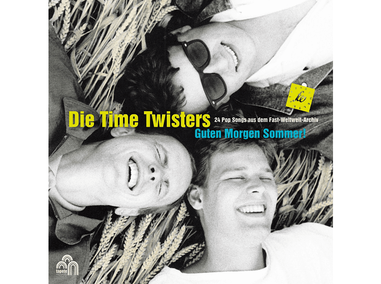Time Twisters - Guten Morgen Sommer (The Best Of Die Time Twisters [CD]