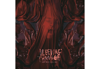 Bleeding Through - Love Will Kill All - (CD)
