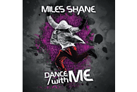 Miles Shane - Dance with Me [Maxi Single CD]