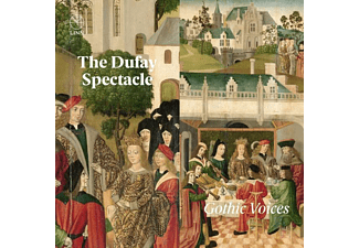 Gothic Voices - The Dufay Spectacle - (CD)