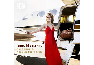 Irina Muresanu - Irina Muresanu: Four Strings Around The World - (CD)