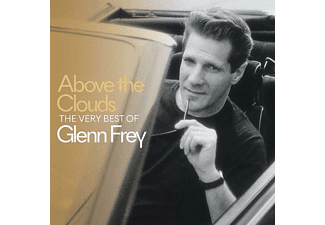 Glenn Frey - Above The Clouds-The Very  Best Of Glenn Frey - (CD)