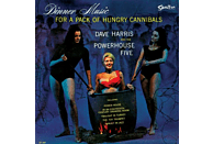 Dave & The Powerhouse Five Harris - Dinner Music For A Pack Of Hungry Cannibals [Vinyl]