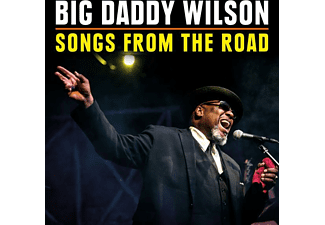 Big Daddy Wilson - Songs From The Road - (CD + DVD Video)