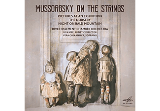 Divertissement Chamber Orchestra, Vera Chekanova - Mussorgsky On The Strings: Pictures At An Exhibition / The Nursery / Night On Bald Mountain - (CD)