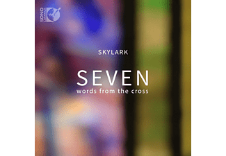 Skylark Vocal Ensemble - Seven Words From The Cross - (Blu-ray Audio)