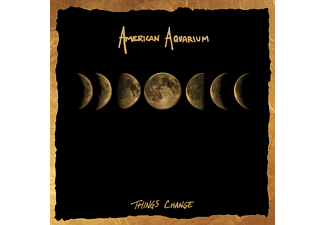American Aquarium - Things Change - (CD)