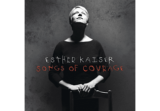 Esther Kaiser - Songs Of Courage - (CD)