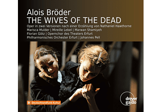 Marisca Mulder, Mireille Lebel, Marwan Shamiyeh, Florian Götz, Opernchor Des Theaters Erfurt, Philharmonisches Orchester Erfurt - The Wives of the Dead - (CD)