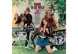Kim Fowley - Born To Be Wild - (CD)