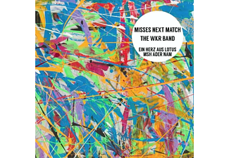 Misses Next Match, The WKR Band - Ein Herz Aus Lotus/ Msh Ader Nam - (Vinyl)