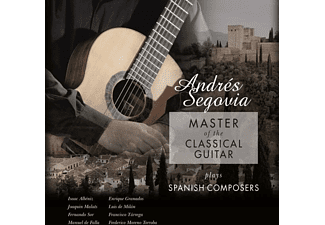 Andrés Segovia - Master Of The Classical Guitar Plays Spanish Compo - (Vinyl)