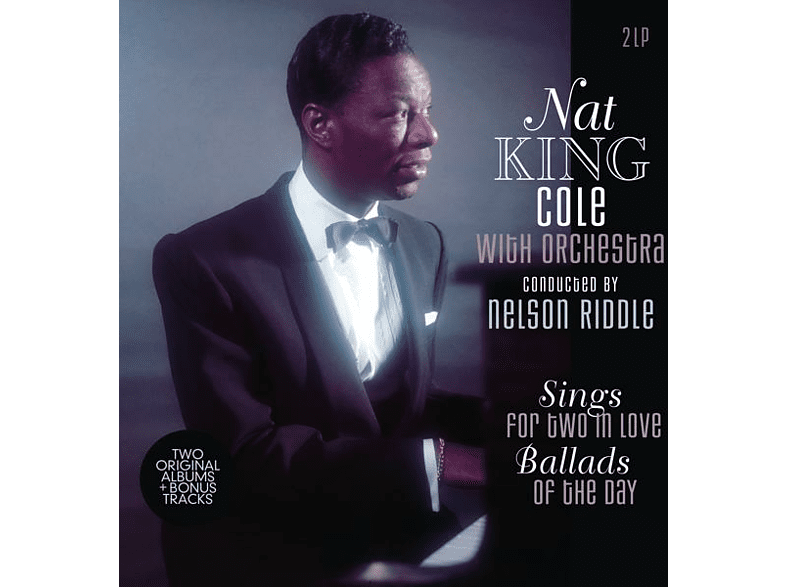 Nat King Cole - Sings For Two In Love/Ballads Of The Day [Vinyl]