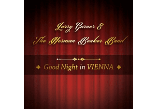 Garner Larry, Norman Beaker Band - Good Night In Vienna - (CD)