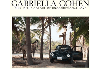 Gabriella Cohen - Pink Is The Colour Of Unconditional Love - (CD)