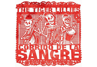 The Tiger Lillies - Corrido De La Sangre - (CD)