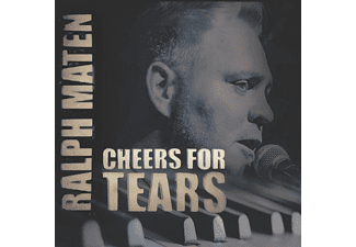 Ralph Maten - Cheers For Tears - (CD)