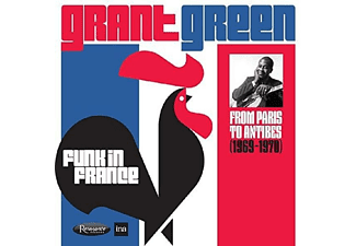 Grant Green - Funk In France: From Paris To Antibes 1969-1970 - (CD)