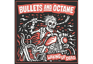 Bullets And Octane - Waking Up Dead - (CD)