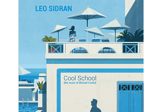 Leo Sidran - Cool School-The Music of Michael Franks - (CD)