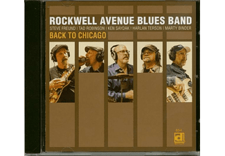 Rockwell Avenue Blues Band - Back To Chicago (CD) - (CD)
