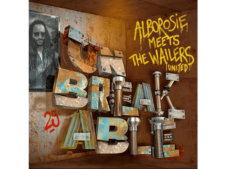 Alborosie Meets The Wailers United - Meets The Wailers United-Unbreakable [Vinyl]