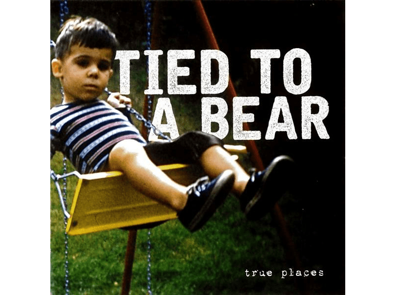 Tied To A Bear - True Places [CD]
